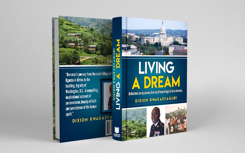 Dixion Rwakasyaguri Living A Dream Book Cover Design